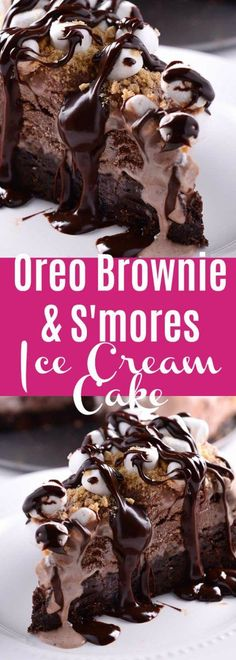 This decadent Oreo Brownie & S'mores Ice Cream Cake has a brownie crust, s'mores ice cream, marshmallows, graham cracker crumbs & chocolate ganache.