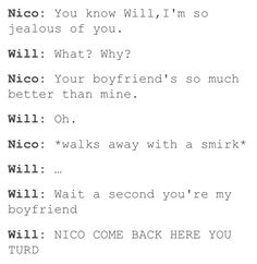 I feel like Will would say that, not Nico. But still cute.b<<<<<nah man nico would do this