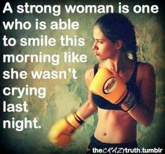 A strong woman is one who is able to smile this morning like she wasnt crying last night. Design by http://freefacebookcovers.net