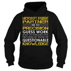 Microsoft Student Partner We Do Precision Guess Work Job Title TShirt