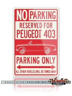 Your Peugeot 403 Convertible Cabriolet deserves a reserved parking spot in your garage! Just like the real street signs, our signs are quality made of Aluminum that will not rust, crack or break and are UV protected for outdoor use and durability. Ideal for home, garage, office, workshop, Man cave, private roadways or anywhere you fill you deserve a special parking or deco spot, and they make the ideal gift for any car enthusiast.