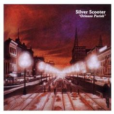 Silver Scooter - Orleans Parish (CD, Album) at Discogs