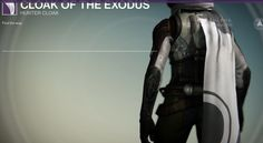 Cloak of the Exodus is a Legendary Hunter Cloak manufactured by Dead Orbit, and is part of the Exodus armor set. It can be purchased from Arach Jalaal... #destiny