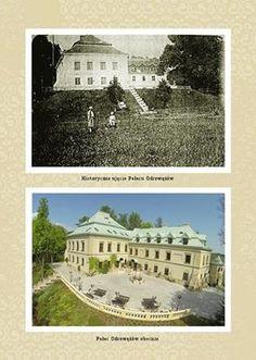 Porównanie dawnego i obecnego widoku Pałacu Odrowążów