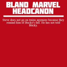 Bland Marvel Headcanons << Bucky is afraid of baths because they remind him of when he was frozen. He has not told Steve yet.