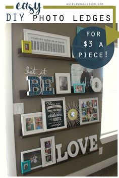 Decorating With Pictures---easy Diy Picture Ledges