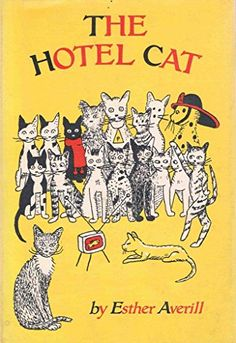 The hotel cat, by Esther Holden Averill