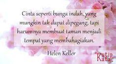 Hasil gambar untuk kata Mutiara Cinta Words Of Wisdom Love, Love Words, Beautiful Words, Helen Keller, Romantic Love, Be Yourself Quotes, Motivation, Pictures, Inspire