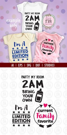Funny baby phrases Party my room, Limited Edition, Family favorite digital files, ai, eps, SVG, DXF, studio3 for cricut, silhouette cameo,