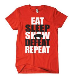 Livestock Showgirls  - Eat Sleep Defeat Tee, $19.99 (http://www.livestockshowgirls.com/eat-sleep-defeat-tee/)