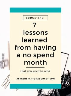 7 lessons learned from having a no spend month