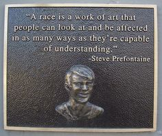 steve prefontaine quotes | Steve Prefontaine Memorial Plaque, Coos Bay, OR | Flickr - Photo ...