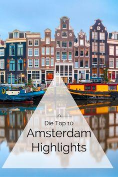 Grachten, Käse und vieles mehr - verpasse kein Highlight mit unseren Amsterdam Reise Tipps.