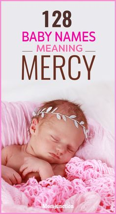 128 Baby Names Meaning Mercy