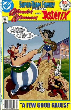 Super-Team Family  The Lost Issues! Asterix and Wonder Woman together! Tell b9cda73f91