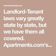 Landlord-Tenant laws vary greatly state by state, but we have them all covered. Apartments.com's Rental Manager is the most comprehensive resource for independent property owners and landlords across the galaxy. Landlord Tenant, Being A Landlord, Moving Out Checklist, Legal Questions, Utility Services, Best Seafood Recipes, Moving And Storage, The Tenant, All Covers