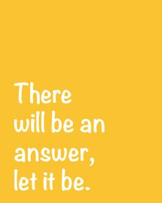 Inspirational Quote: There will be an answer, let it be, The Beatles, Lyrics, Song Lyrics, Words of Wisdom, 8x10 or 11x14 Art Print NestedExpressions, $15.00