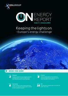 Keeping The Lights On - MSLGROUP Energy Report January 2014 by MSLGROUP