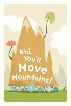 Kid_Youll_Move_Mountains_poster