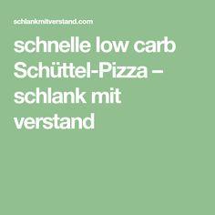 schnelle low carb Schüttel-Pizza – schlank mit verstand