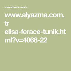 www.alyazma.com.tr elisa-ferace-tunik.html?v=4068-22