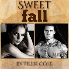 Sweet Fall (Sweet Home by Tillie Cole - Lexi & Austin Heroes Book, Fallen Book, Sweet Soul, Book Boyfriends, Vintage Modern, My Heart Is Breaking, Happy Girls, My Books, It Cast