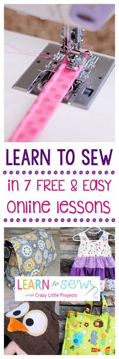 Favorite Sewing Projects Now you can Learn to Sew in 7 FREE and Easy Lessons with Crazy Little Projects tutorials. SHe provides links to numerous lessons and projects so y - FREE and Easy Learn to Sew Lessons Sewing Lessons, Sewing Class, Love Sewing, Sewing Basics, Sewing For Kids, Basic Sewing, Easy Sewing Projects, Sewing Projects For Beginners, Sewing Hacks