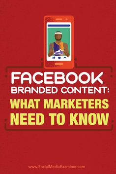 Looking for ways to partner with influencers on Facebook?  Facebook's Branded Content feature allows media outlets, celebrities, and influencers to tag content that includes a third party, brand, or sponsor.  In this post you'll discover how Facebook's Branded Content feature works for publishers and marketers. Via @smexaminer.