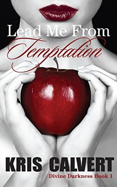 Lead Me From Temptation (Divine Darkness Book 1) by Kris Calvert http://www.amazon.com/dp/B00ULX52ZY/ref=cm_sw_r_pi_dp_A7UUvb0ZBZV7K