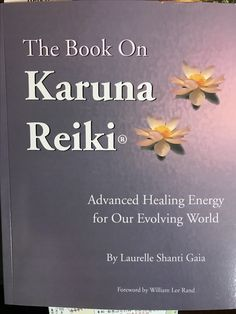 A good book to learn about the next step after becoming a Reiki master: Karuna Reiki®