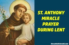 Powerful Saturday Prayer to St. Anthony, The Performer of Miracles - The Catholic Herald Praying For A Miracle, Miracle Prayer, Prayers For Healing, Healing Prayer, Powerful Prayers, Catholic Herald, Eternal Glory, Jesus Prayer, God Jesus