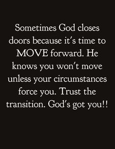 This spoke to me today, time to move forward with God's grace!