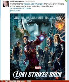 The Avengers poster fixed by Loki. Hahaha