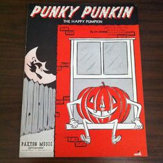 Punky Punkin The Happy Pumpkin Sheet Music Lyrics by Cy Coben 1950 Paxton Music Halloween Jack o' Lantern Witch by…