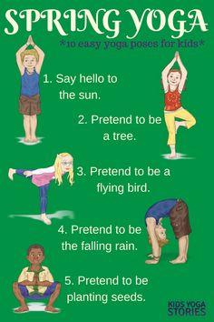 10 Easy Spring Yoga Poses for Kids - to celebrate spring through movement   Kids Yoga Stories