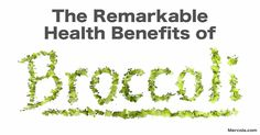 Broccoli has been shown to reduce your risk of many common diseases, may slow age-related decline, has potent anti-cancer activity and more. http://articles.mercola.com/sites/articles/archive/2016/11/14/health-benefits-broccoli.aspx