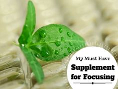 My Must Have Supplement for Focusing... - 3 with ADHD