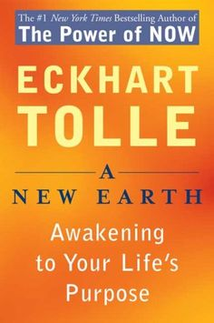 A New Earth: Awakening to Your Life's Purpose by Eckhart Tolle,http://www.amazon.com/dp/0452287588/ref=cm_sw_r_pi_dp_cc4psb1JS4QR5412
