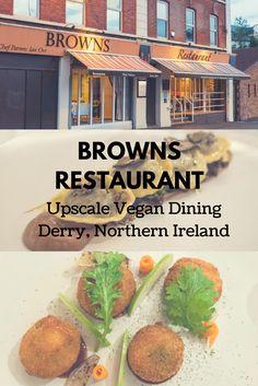 Browns Restaurant Derry - Vegan Fine Dining in Derry, Northern Ireland