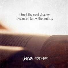 I trust the next chapter because i know the author.