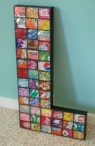 Letter L made from soda cans. Even cooler if it was little pictures of you and the fam!