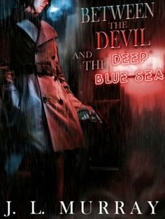 Between the Devil and the Deep Blue Sea (A Niki Slobodian Novel: Book 1) by J.L. Murray. $3.28. Publisher: Hellzapoppin Press (January 29, 2012). Author: J.L. Murray. 160 pages