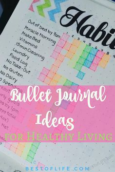 Learn a few of the best bullet journal ideas to improve your health and to help you practice a healthier lifestyle one bullet point at a time. via @AmyBarseghian