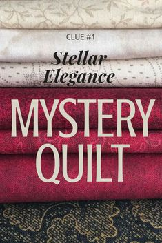 You get fabric requirements and learn the finished size. Then, each week, you receive clues leading you to the final quilt top. If you haven't done a mystery quilt before, it's six weeks of quilting excitement. Clues begin today—let's get started!