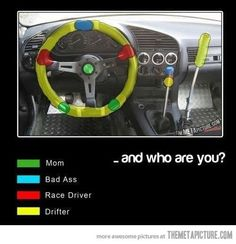 What kind of driver are you? I'm a badass lol. I don't have a stick shift though