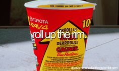 awesome canadian things // roll up the rim on a Tim Hortons coffee