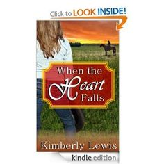 When the Heart Falls:  Kimberly Lewis