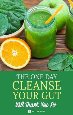 The One Day Cleanse Your Gut Will Thank You For - Detox Cleanse week detox cl. The One Day Clea 1 Tag Detox, Detox Juice Cleanse, Detox Juice Recipes, Smoothie Detox, Detox Drinks, Detox Juices, Green Smoothie Recipes, Diy Colon Cleanse, Body Cleanse Drink