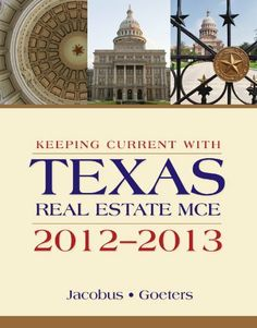 Keeping Current with Texas Real Estate MCE 2012-2013, 11th Edition by Charles J. Jacobus. $17.57. 304 pages. Publisher: Delmar Learning; 11 edition (February 29, 2012)