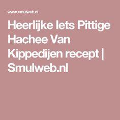 Heerlijke Iets Pittige Hachee Van Kippedijen recept   Smulweb.nl
